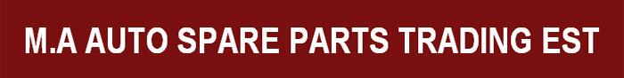 M.A. Auto Spare Parts Trading EST Banner